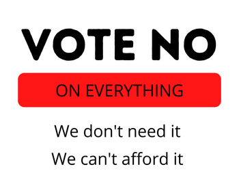 Vote No On Everything #9 - Proud Libertarian