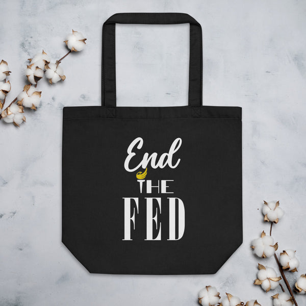 End The Fed Eco Tote Bag - Proud Libertarian