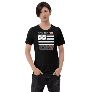You are free Short-Sleeve Unisex T-Shirt - Proud Libertarian