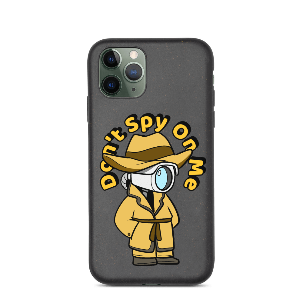 Don't Spy on Me Cartoon Biodegradable phone case