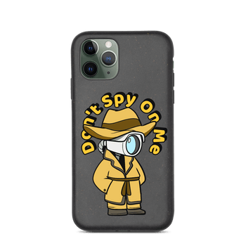 Don't Spy on Me Cartoon Biodegradable phone case - Proud Libertarian