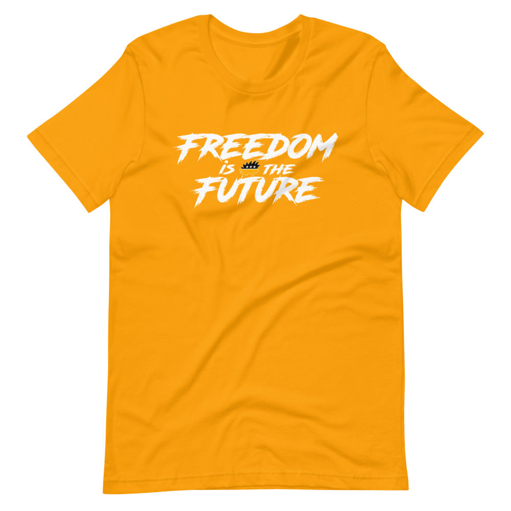 Freedom Is The Future Short-Sleeve Unisex T-Shirt - Proud Libertarian