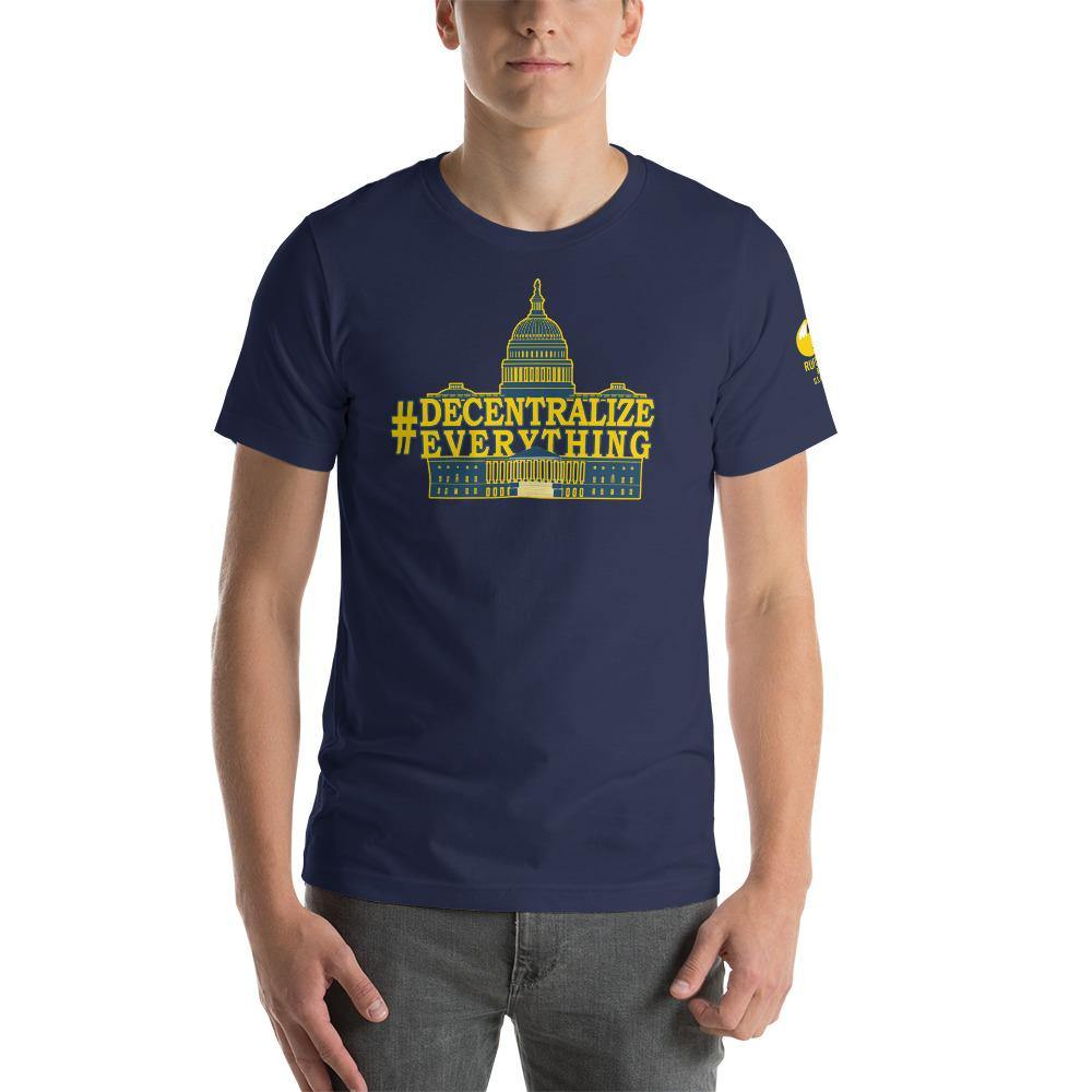 #DecentralizeEverything - Michael Rufo For Congress T-Shirt - Proud Libertarian