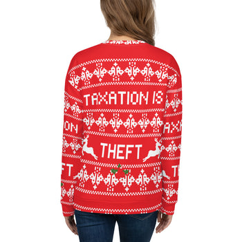 Ugly Christmas Sweater Taxation is Theft Unisex Sweatshirt - Proud Libertarian