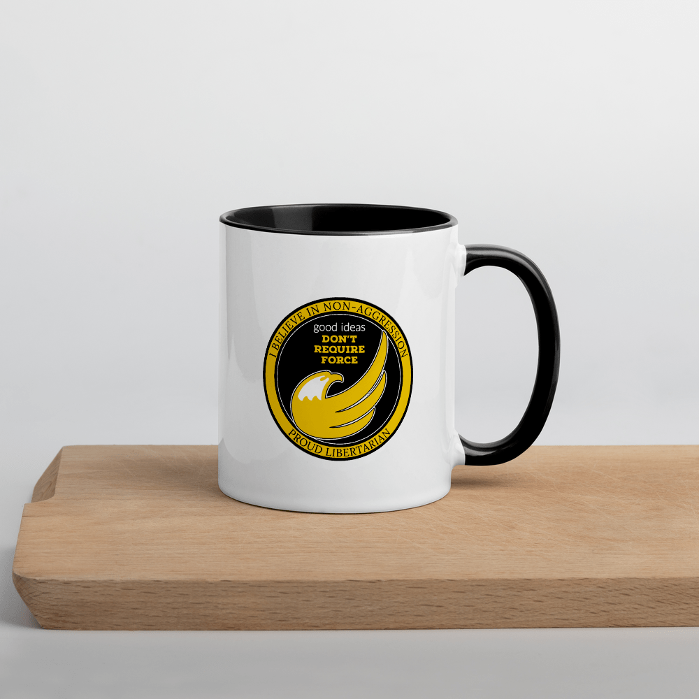 good ideas Don't require Force Mug with Color Inside - Proud Libertarian