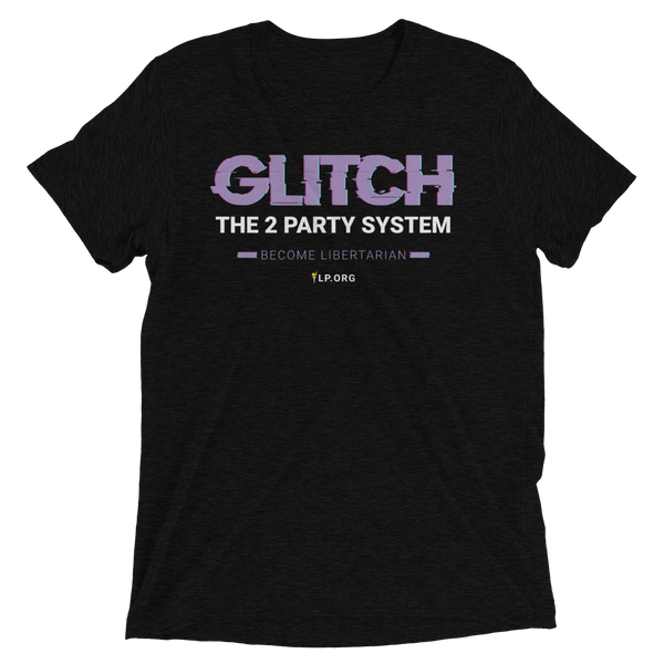 Glitch the Two Party System Tri-Blend Unisex Shirt - Proud Libertarian
