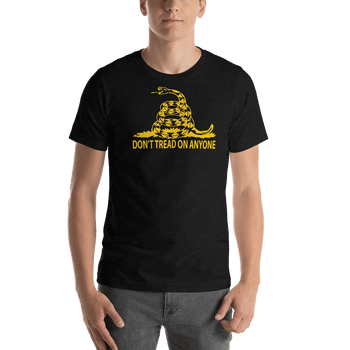 Don't Tread on Anyone Slim-Fit Unisex T-Shirt - Proud Libertarian