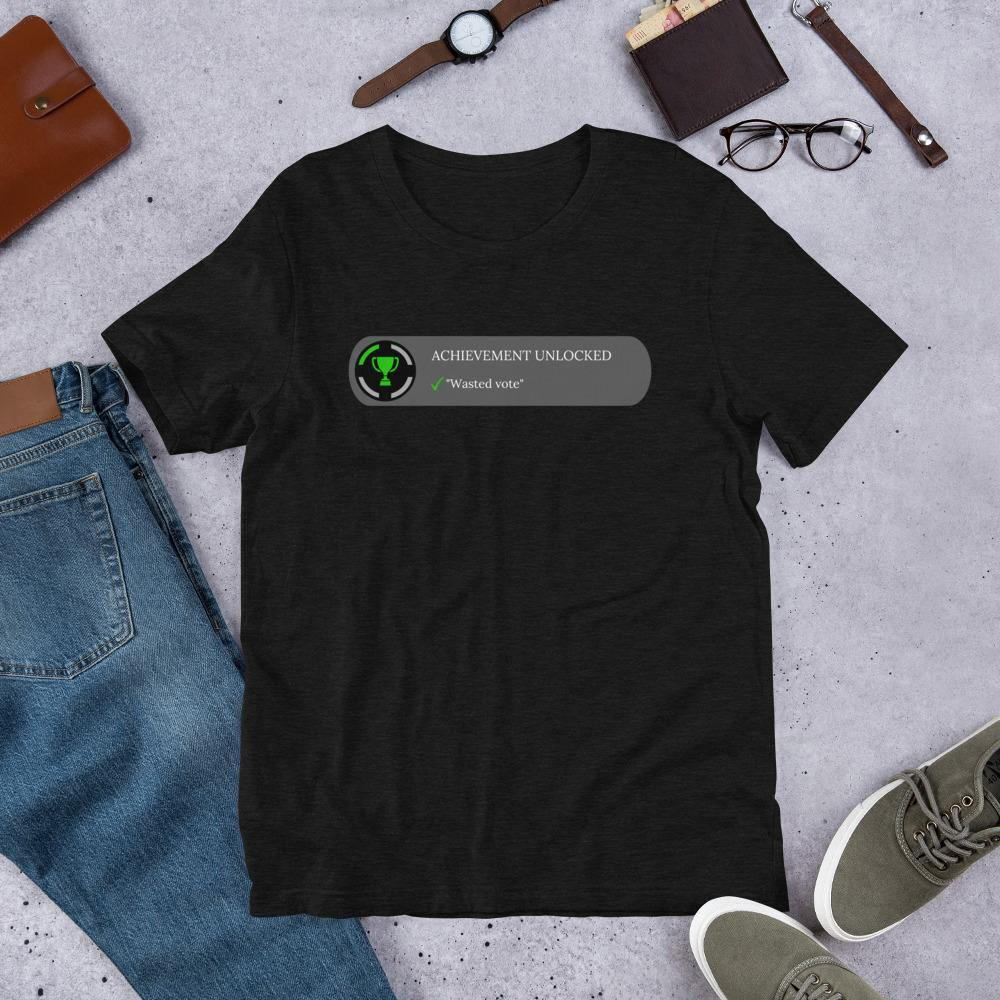 "achievement unlocked ""Wasted Vote"" Short-Sleeve Unisex T-Shirt - Proud Libertarian"