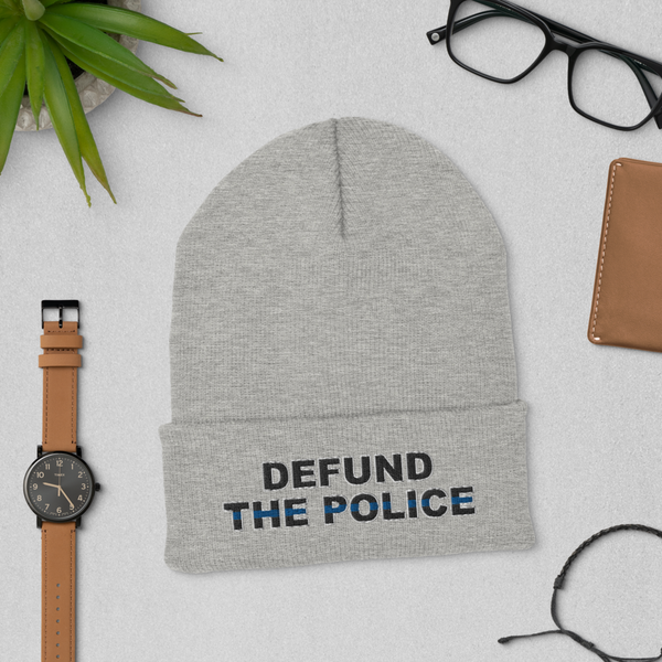 Defund The Police - Cuffed Beanie - Proud Libertarian