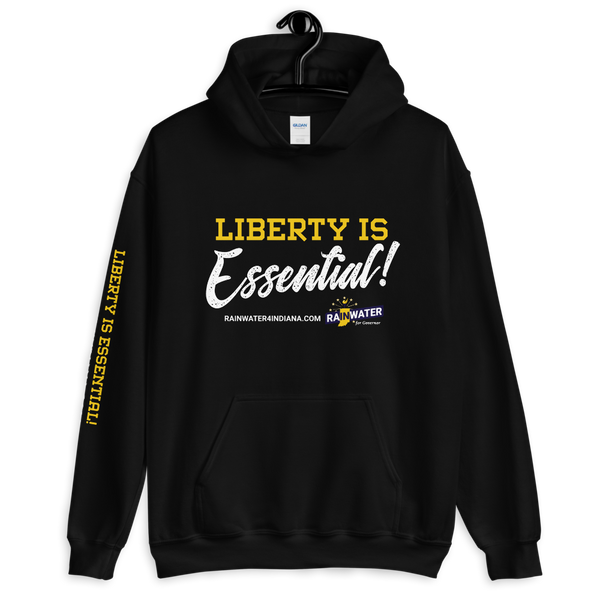 Liberty Is Essential - Rainwater for Indiana Hoodie - Proud Libertarian