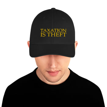 Taxation is Theft Structured Twill Cap - Proud Libertarian