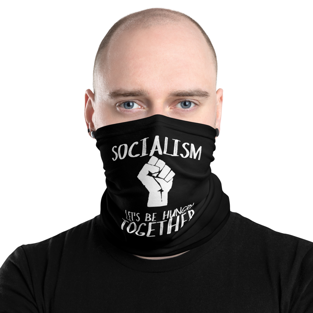 Socialism - Let's Be Hungry Together Facemask