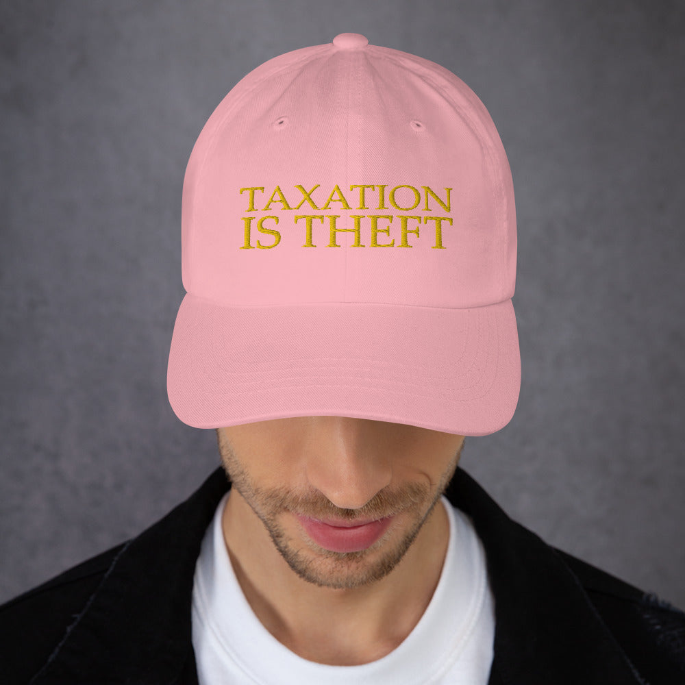 Taxation is theft Dad hat - Proud Libertarian