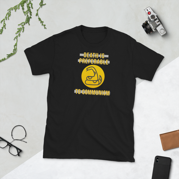 Death is Preferable to Communism snake Short-Sleeve Unisex T-Shirt - Proud Libertarian