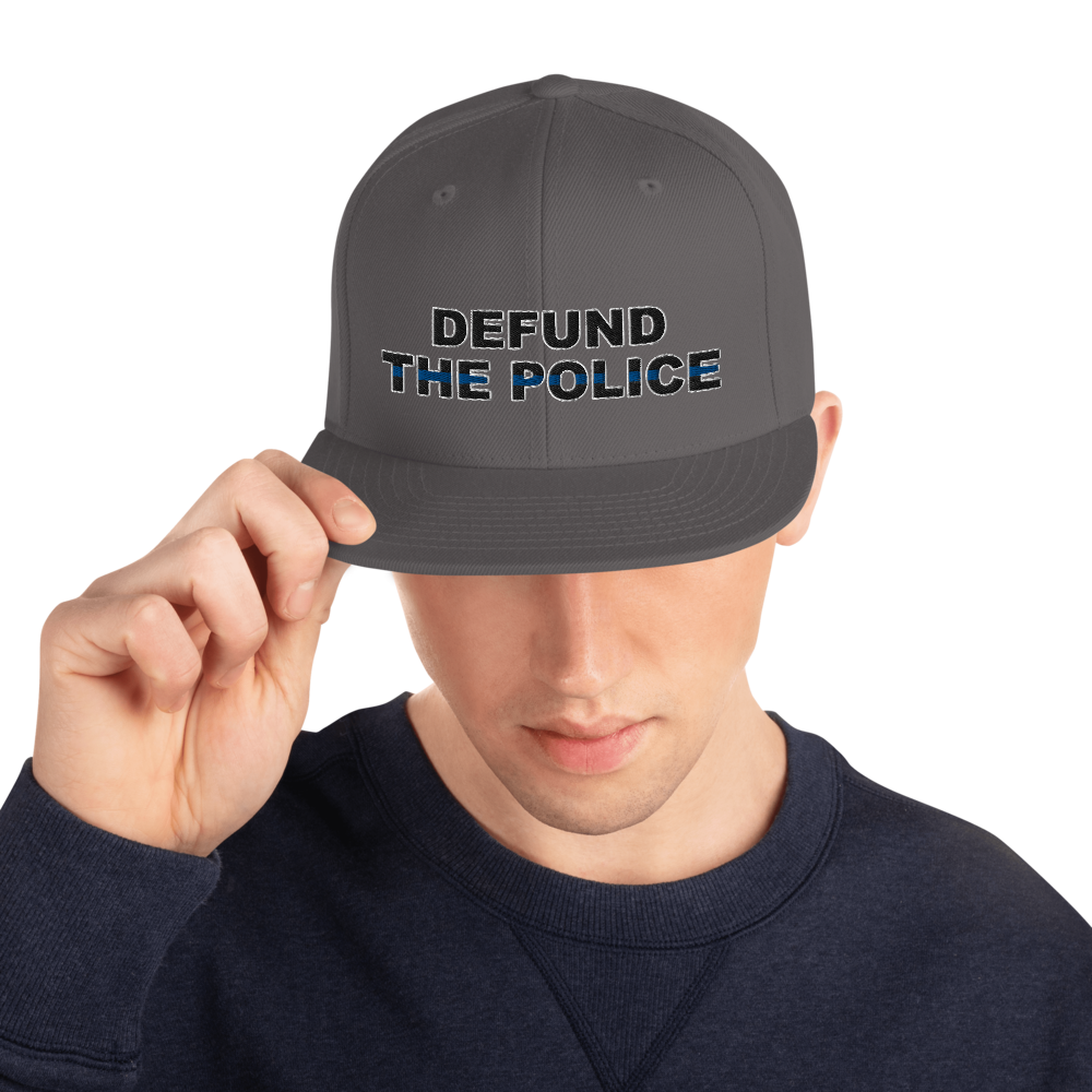 Defund the Police Snapback Hat