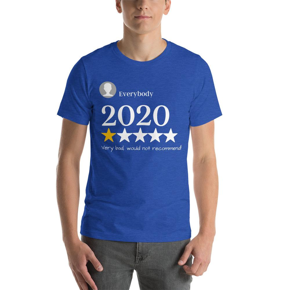 2020 Very bad Short-Sleeve Unisex T-Shirt - Proud Libertarian