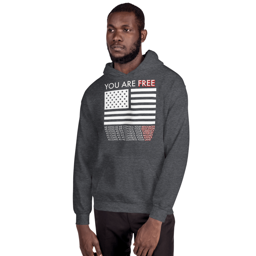 You are Free Unisex Hoodie - Proud Libertarian