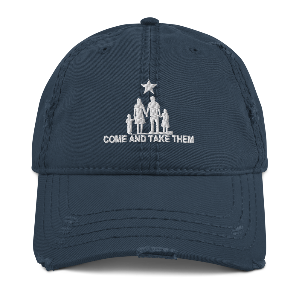 Come and Take Them Anti-War Distressed Dad Hat