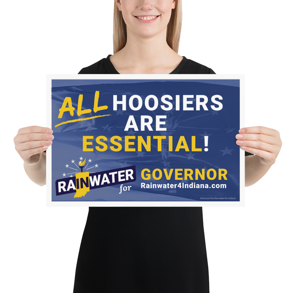 Rainwater for Indiana All Hoosiers are Essential Rally Poster - Proud Libertarian