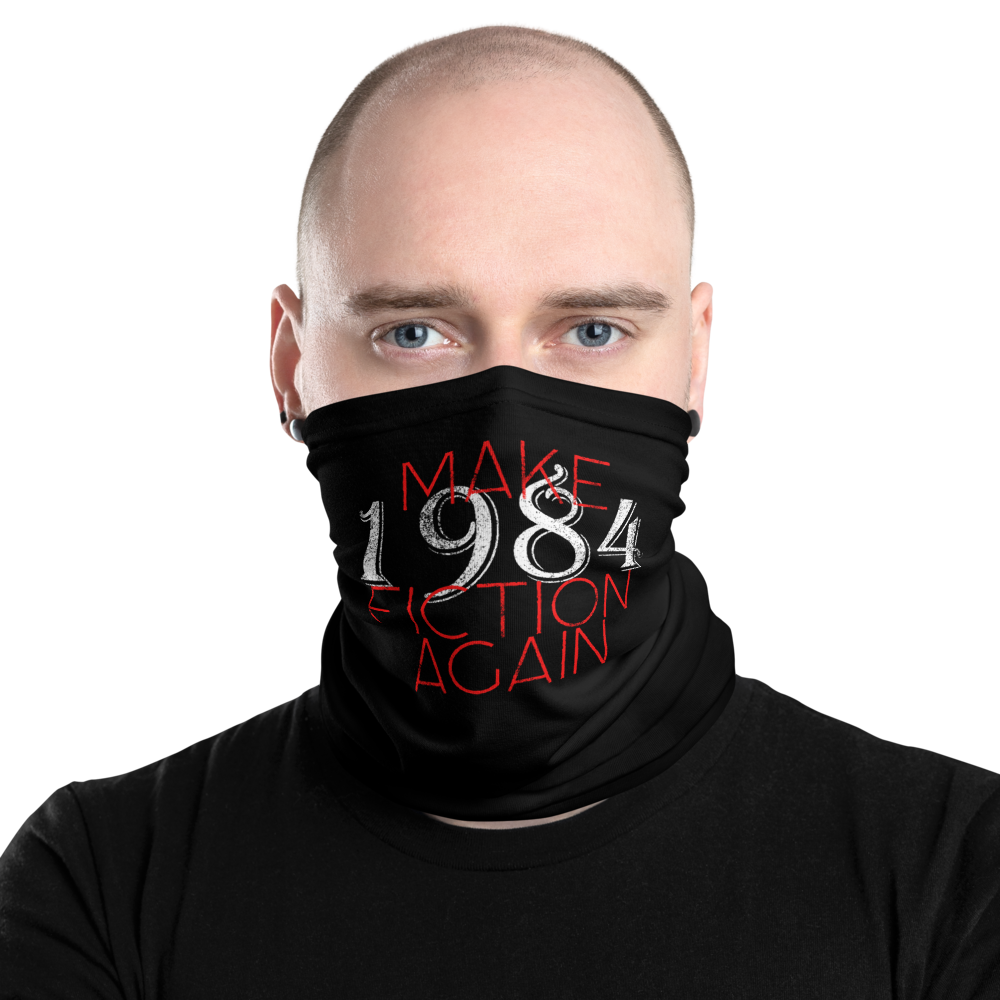 Make 1984 Fiction Again Facemask