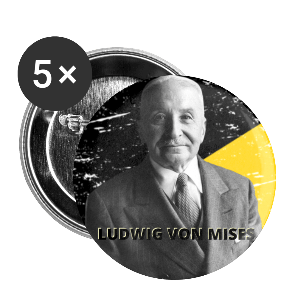 Ludwig Von Mises Buttons small 1'' (5-pack) - Proud Libertarian