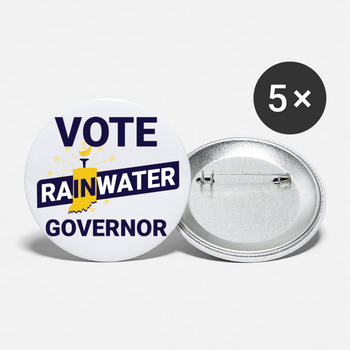 VOTE Rainwater Governor Buttons (White) Buttons large 2.2'' (5-pack) - Proud Libertarian