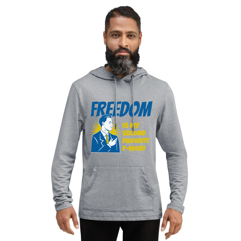 Freedom is my second Favorite F-Word Unisex Lightweight Hoodie - Proud Libertarian
