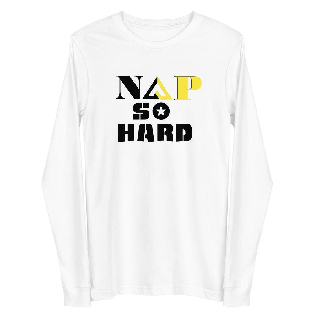 NAP SO HARD Unisex Long Sleeve Tee - Proud Libertarian