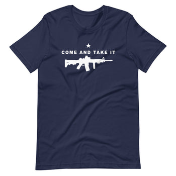 Come and Take it AR Short-Sleeve Unisex T-Shirt - Proud Libertarian