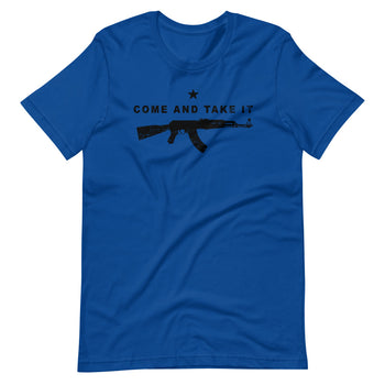 Come and Take it AK-47 Short-Sleeve Unisex T-Shirt - Proud Libertarian