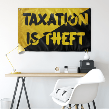 Taxation is Theft AnCap Flag - Proud Libertarian
