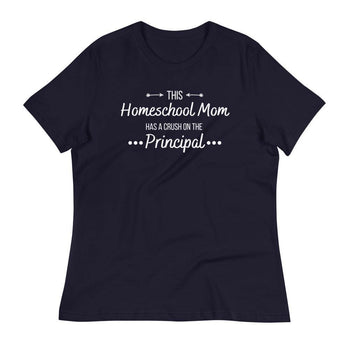 This Homeschool Mom has a crush on the principle Women's Relaxed T-Shirt - Proud Libertarian