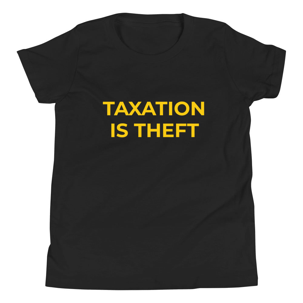 Taxation is Theft Youth Short Sleeve T-Shirt - Proud Libertarian