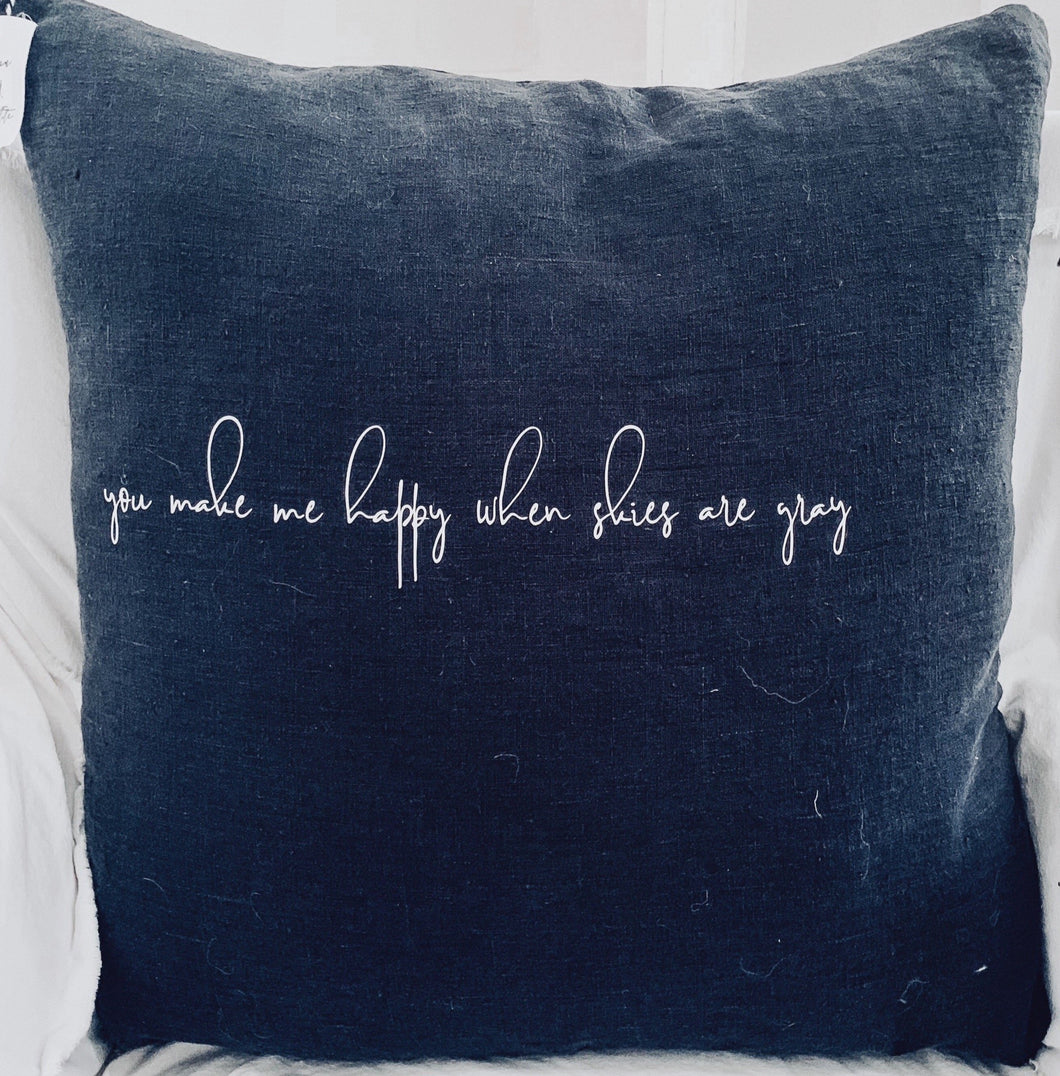 [E] You Make Me Happy Euro Pillow- Washed Black