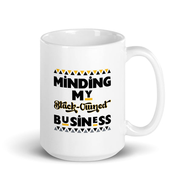 Minding My Black Business Coffee Mug