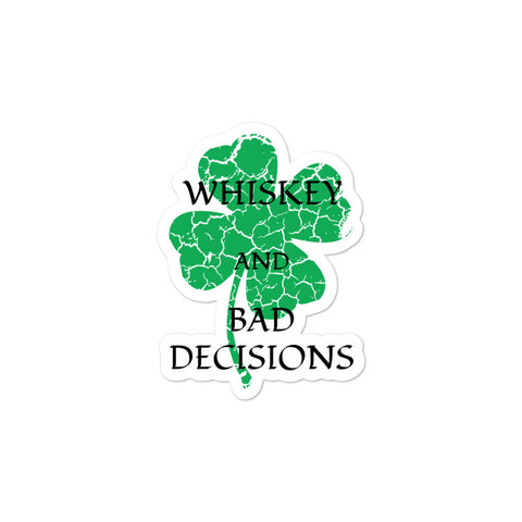 Whiskey Bad Decisions St Patty Bubble-free stickers accessories