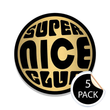 Load image into Gallery viewer, Super Nice Club GOLD/BLACK Stickers (Pack of 5)