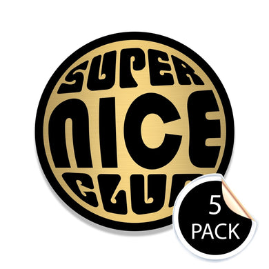 Super Nice Club GOLD/BLACK Stickers (Pack of 5)