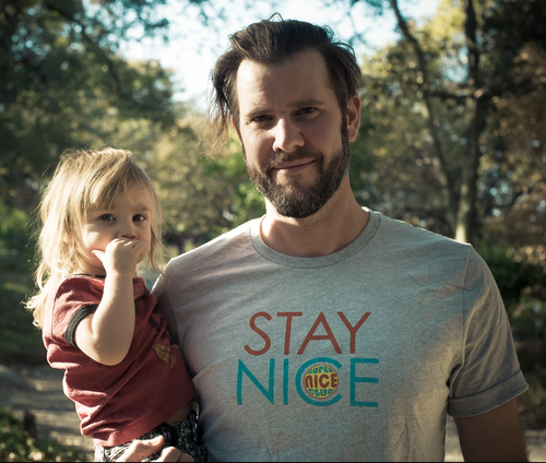 Super Nice Club T-Shirt: STAY NICE!