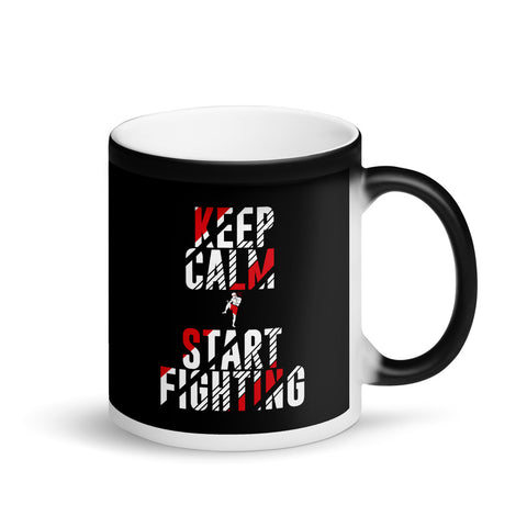 "Matte ""Black Magic"" mug - Keep Calm & Start Fighting"