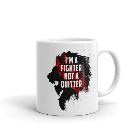 Coffee cup - I'm a fighter not a quitter