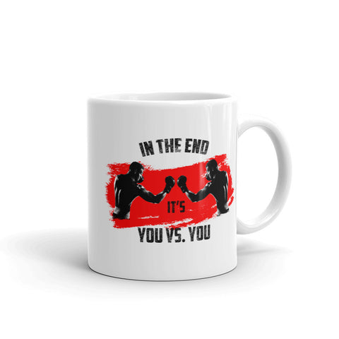 Cup - In the end it's you vs. you