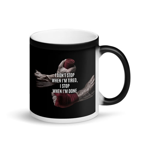 "Matte ""Black Magic""-Tasse - i don't stop when i'm"