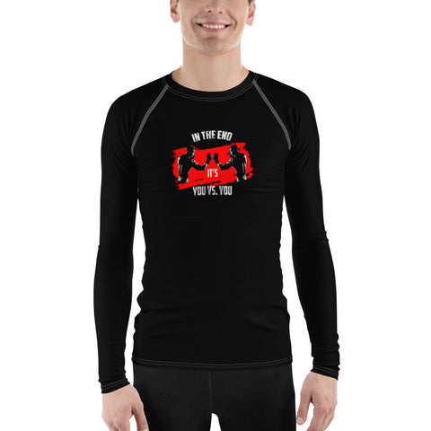 Herren Rash-Guard - In the end it's you vs. you
