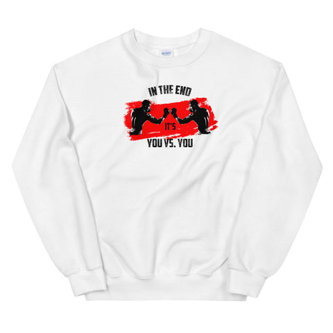 warmes Sweatshirt - In the end it's you vs. you