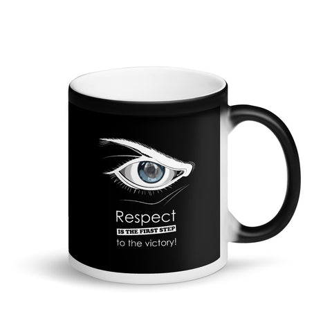 Black Magic Tasse - Respect is the first step to victory (Fighter im Auge)