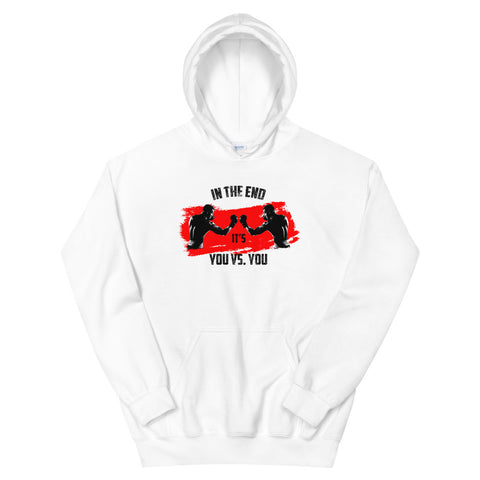 sportlicher Hoodie - In the end it's you vs. you