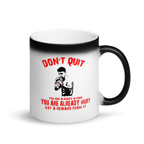 "Matte ""Black Magic"" Tasse - Don't quit"
