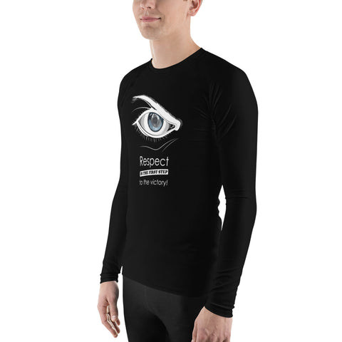 Rash Guard - Respect is the first step to victory (Fighter im Auge)