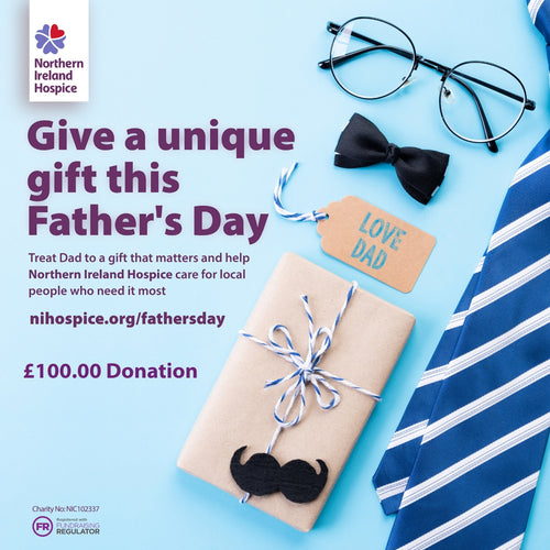 Father's Day Gift of Care - £100.00 Donation